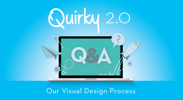 Quirky 2.0: Our Visual Design Process
