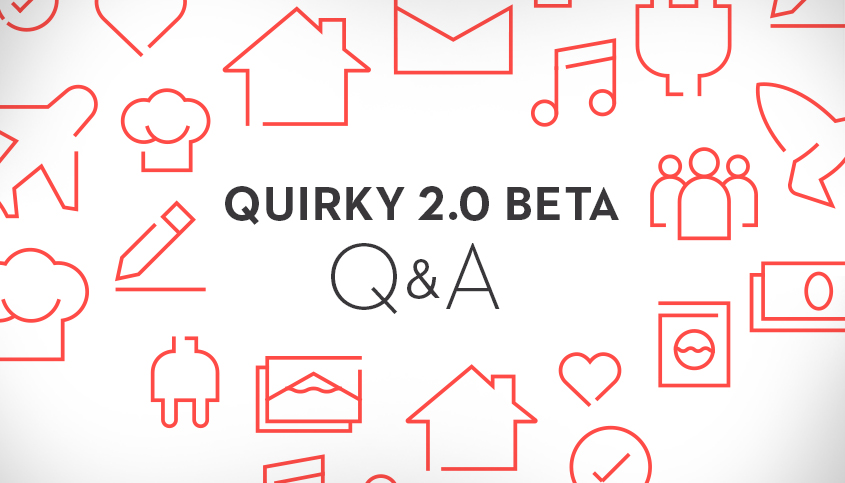Quirky 2.0 Beta Q&A with Graham Blache